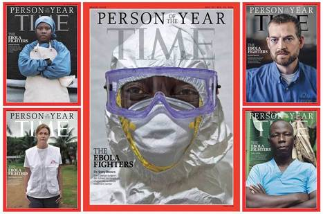 Why We Chose the Ebola Fighters as Person of the Year 2014 | Re-Dream | Scoop.it