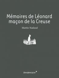 Mémoires de Léonard, maçon de la Creuse - Editions Vendémiaire | Ecrire l'histoire de sa vie ou de sa famille | Scoop.it