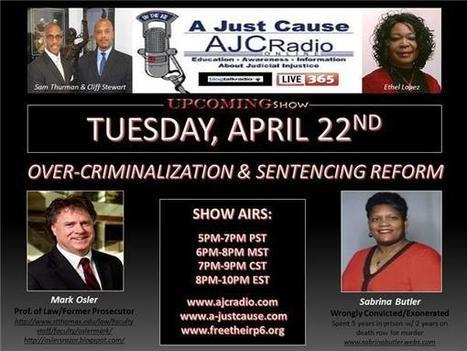 A Just Cause Coast 2 Coast- Discusses Over-Criminalization & Sentencing Reform   SocialAction2014   Scoop.it