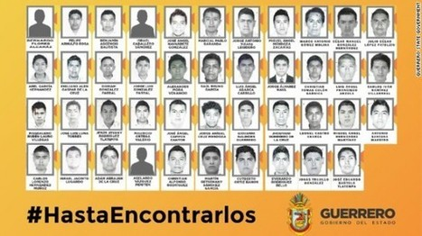 The abduction and presumed murder of 43 students in the state of Guerrero | Geo-Mexico, the geography of Mexico | Mexico | Scoop.it