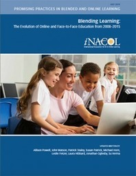 Blending Learning: The Evolution of Online and Face-to-Face Education from 2008–2015 - iNACOL | Educational Technology | Scoop.it