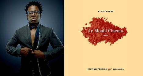 Premier roman de Blick Bassy: Une plongée au coeur de la jeunesse camerounaise avec « Le Moabi Cinéma » | Afrolivresque | Littérature africaine : Actualité | Scoop.it
