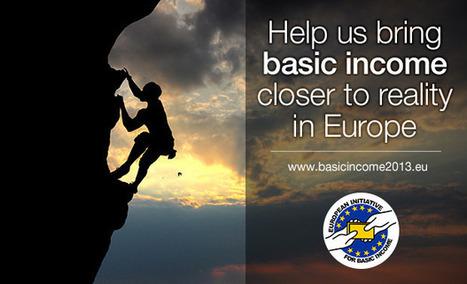 Help us bring basic income closer to reality in Europe ! | Innovation responsable, prospective et idées autour des médias et des enjeux sociétaux. | Scoop.it