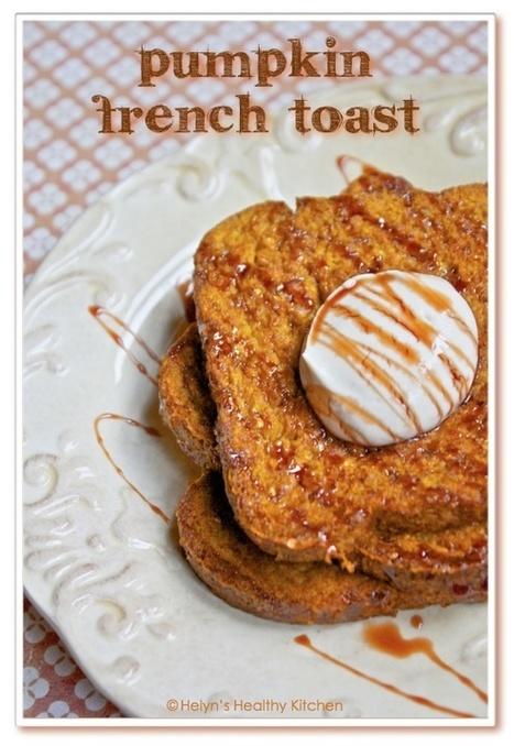 Helyn's Healthy Kitchen: Vegan Pumpkin French Toast | My Vegan recipes | Scoop.it
