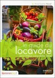 Le guide du locavore pour mieux consommer local | locavore | Scoop.it