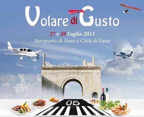 Volare di Gusto, 27 e 28 luglio: ecco il programma! | The Matteo Rossini Post | Scoop.it