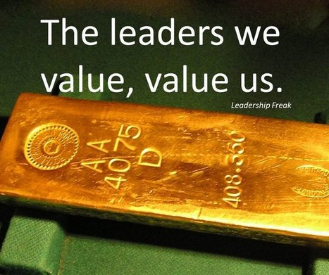 10 Ways to Become the Leader Others Value | Leadership In Life Still Matters | Scoop.it
