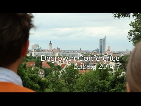 4. Internationale Degrowth-Konferenz | Peer2Politics | Scoop.it