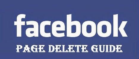 How to Delete Facebook Page Permanently Android Mobile PC | Mobile Tips and Tricks | Scoop.it