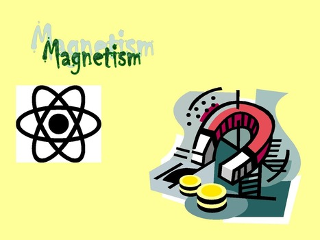How to study Magnetism For 10th Preparation? | CHEMISTRY IN EVERYDAY LIFE | Scoop.it