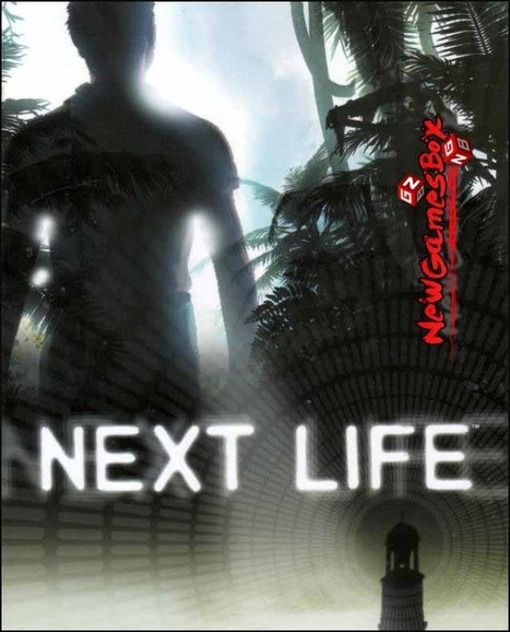 Next Life PC Game Free Download Full Version, PC System Requirements | Full Version PC Games Free Download | Scoop.it