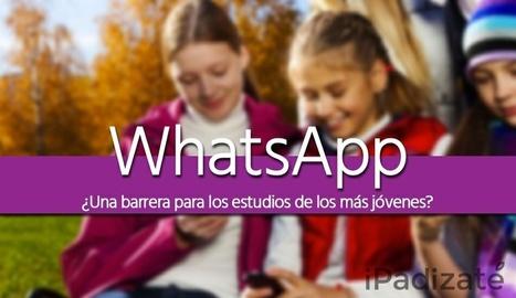 WhatsApp, una barrera más entre los jóvenes y sus estudios   Orientación Educativa - Enlaces para mi P.L.E.   Scoop.it