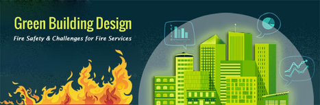 Green Building Design - Fire Safety & Challenges for Fire Services | Energy Modeling Analysis | Scoop.it