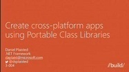 Create Cross-platform Apps using Portable Class Libraries (Channel 9) | Cross Platform | Scoop.it