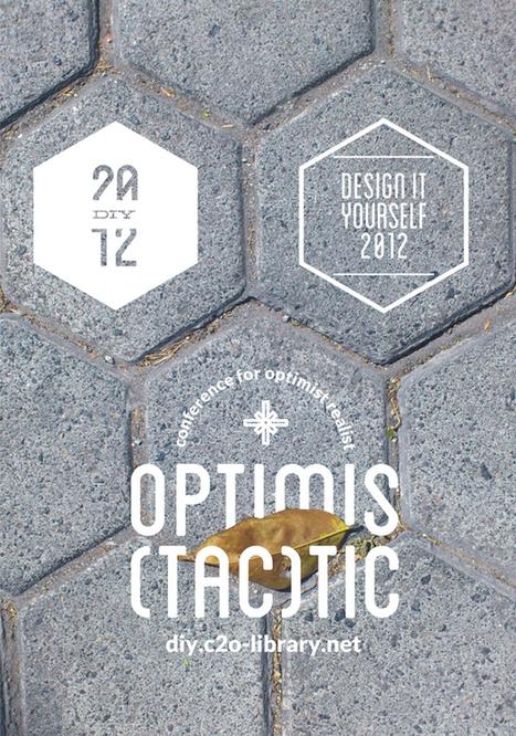Design It Yourself 2012 | Optimis(tac)tic | Asia Europe Culture News | Scoop.it