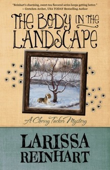 The Body in the Landscape by Larissa Reinhart - Cherry Tucker Back | Kindle Book reviews | Scoop.it