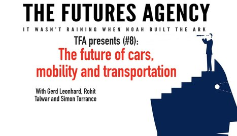 The future of cars and transportation - TFA presents #9 with Futurists Talwar, Leonhard, Torrance - YouTube | leapmind | Scoop.it