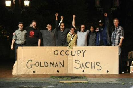 Goldman Sachs Is Occupied | OccupyWallSt.org | Revolution News Occupy | Scoop.it