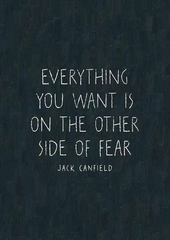 Everything you want is on the other side of Fear | Nutrition our body & health | Scoop.it