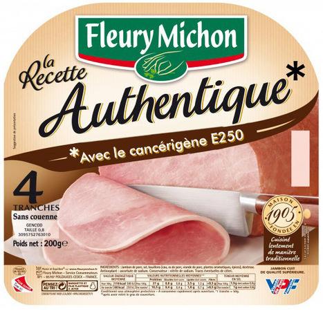 Fleury Michon, du jambon authentique avec un conservateur cancérigène | Toxique, soyons vigilant ! | Scoop.it