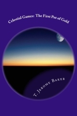 """Celestial Games"" by T. Jerome Baker 