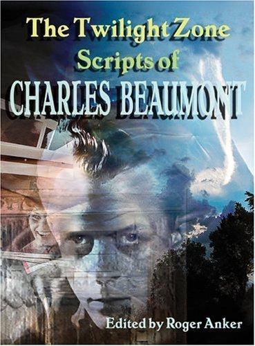 Richard Matheson remembers his good friend Charles Beaumont | Cinefantastique Online | Writing Darkly | Scoop.it