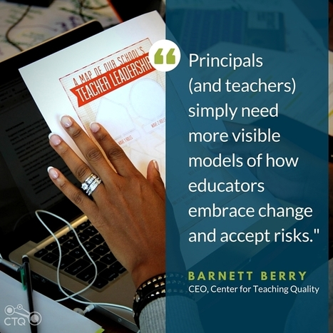 Barnett Berry discusses role of teacherpreneurs in Principal magazine | CTQ | PLNs for ALL | Scoop.it