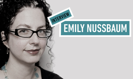 New Yorker TV critic Emily Nussbaum: 'Social watching just sounds like wishful thinking' | Review & Criticism on Social Media | Scoop.it
