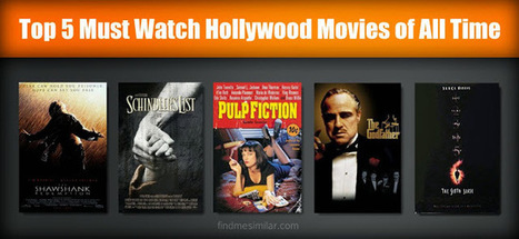 Top 5 Must Watch Hollywood Movies of All Time | Movie Recommendations | Scoop.it