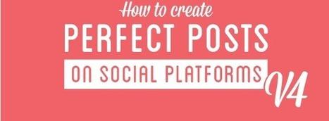 Médias Sociaux : Comment réaliser le post parfait | CommunityManagementActus | Scoop.it