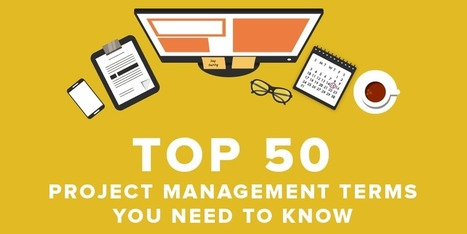 Top 50 Project Management Terms You Need to Know [Infographic] | Top Stories | Scoop.it