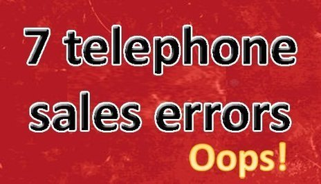 The 7 Most Important and Common Errors Made in Telephone Selling | cooperative intelligence | Scoop.it