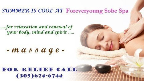 Relax your body and mind at Forever Young Sobe Spa | forever young sobe spa | Scoop.it