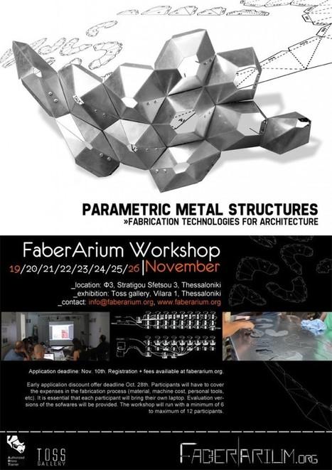 FaberArium workshops | Architecture | Scoop.it