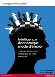 "Intelligence économique, mode d'emploi. | ""Intelligence Economique, mode d'emploi"" 