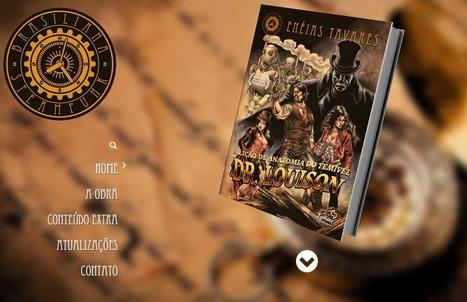 [Exclusivo] Vapores Virtuais &Conteúdos Astrais: Uma entrevista com Enéias Tavares sobre o site de Brasiliana Steampunk | Leitor Cabuloso | Ficção científica literária | Scoop.it