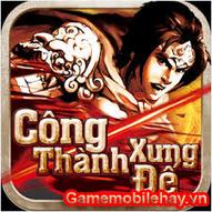 Công thành xưng đế | gamemobilehayvn | Scoop.it