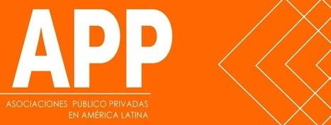 Alianzas público privadas, vitales para el desarrollo de América Latina | Emprendimiento y competitividad territorial | Scoop.it