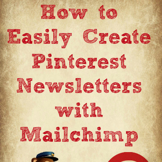 How to Create Pinterest Newsletters with Mailchimp | Content Marketing & Content Strategy | Scoop.it