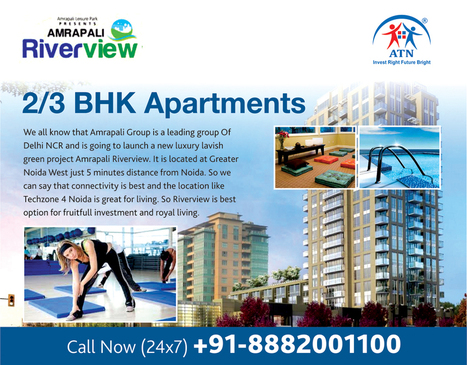 Upcoming Luxury Homes in Amrapali Riverview Noida Extension | Own Blissful Homes in prime location of Greater Noida with us!!! :) | Scoop.it