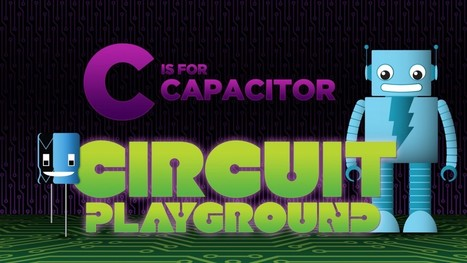 C Is For Capacitor: Adafruit Educates | CVG Arduino | Scoop.it
