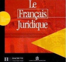 Top books: Le Français Juridique : Droit, Administration, Affaires (Livre+Audio) | F.O.S | Scoop.it