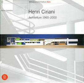 Henri Ciriani: PUBLICATIONS | The Architecture of the City | Scoop.it