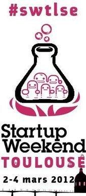 Mon premier Startup Weekend à Toulouse! 54 heures chrono en détail.   CapStreet   Scoop.it
