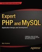 Expert PHP and MySQL: Application Design and Development - Free eBook Share | highTech | Scoop.it