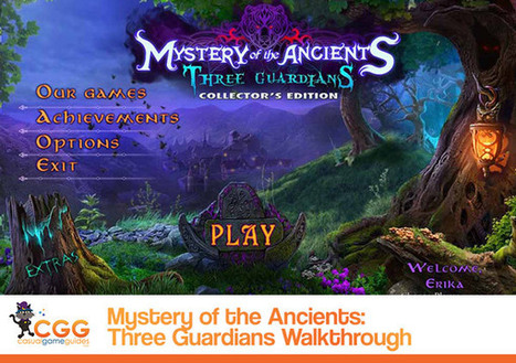 Mystery of the Ancients: Three Guardians Walkthrough: From CasualGameGuides.com | Casual Game Walkthroughs | Scoop.it