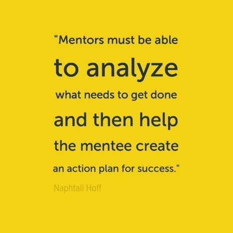 8 qualities of strong mentors | 21st Century Leadership | Scoop.it