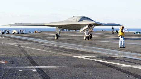 The X-47B Drone Has Landed on a Carrier, And War May Never Be the Same | Post-Sapiens, les êtres technologiques | Scoop.it
