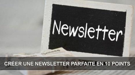 Comment créer des Newsletters parfaites en 10 points   Marketing Digital Insights   Scoop.it