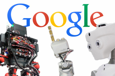 All hail the GoogleBots: Here's a look at the 7 robot companies Google just acquired | leapmind | Scoop.it